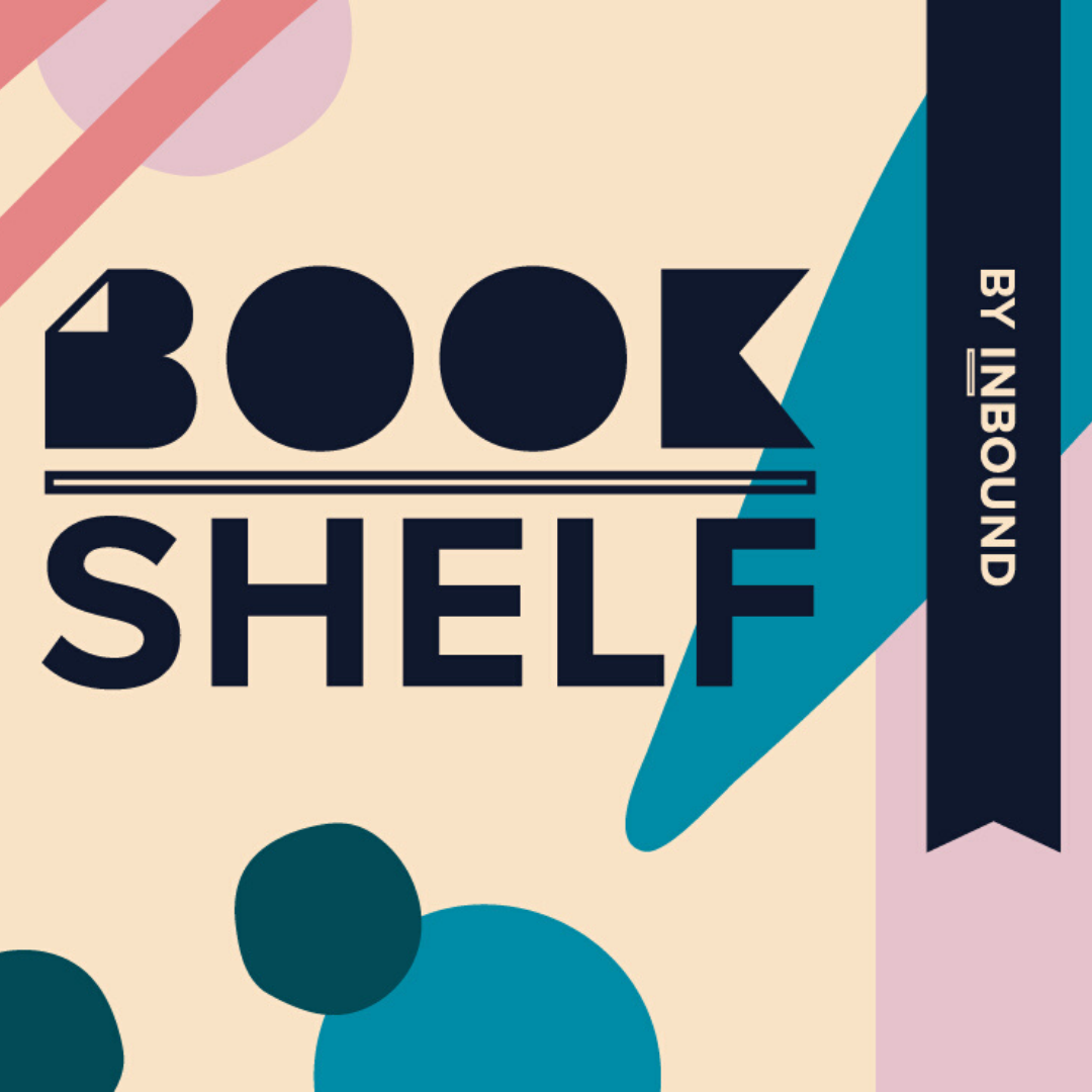 Meet Bookshelf by INBOUND.
